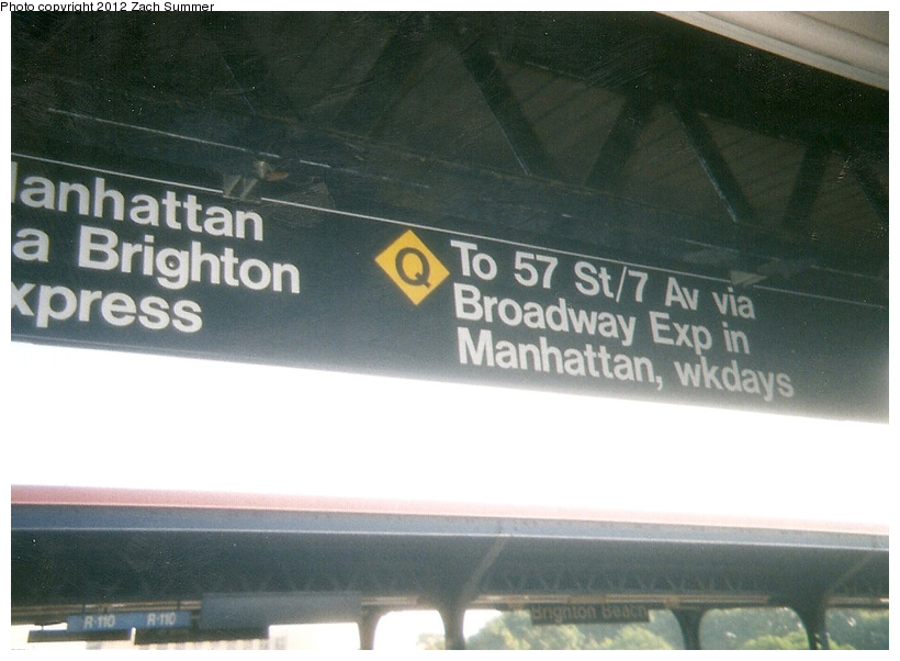 (194k, 820x602)<br><b>Country:</b> United States<br><b>City:</b> New York<br><b>System:</b> New York City Transit<br><b>Line:</b> BMT Brighton Line<br><b>Location:</b> Brighton Beach <br><b>Photo by:</b> Zach Summer<br><b>Date:</b> 7/22/2001<br><b>Notes:</b> New Brighton Express Q-Diamond Destination Sign; First Day of Broadway Q-Diamond-Q-W Service. The Broadway/Brighton Diamond-Q would begin service on Monday, 7/23/01.<br><b>Viewed (this week/total):</b> 1 / 328