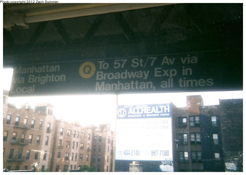 (202k, 820x584)<br><b>Country:</b> United States<br><b>City:</b> New York<br><b>System:</b> New York City Transit<br><b>Line:</b> BMT Brighton Line<br><b>Location:</b> Brighton Beach <br><b>Photo by:</b> Zach Summer<br><b>Date:</b> 7/22/2001<br><b>Notes:</b> New Brighton Local (Q) Destination Sign; First Day of Broadway Express/Brighton Local (Q) Service<br><b>Viewed (this week/total):</b> 1 / 604