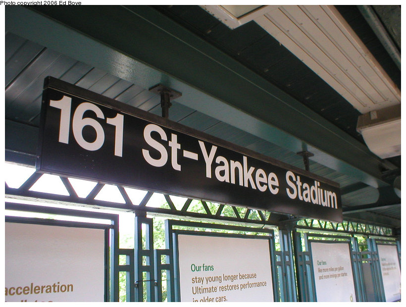 (137k, 820x620)<br><b>Country:</b> United States<br><b>City:</b> New York<br><b>System:</b> New York City Transit<br><b>Line:</b> IRT Woodlawn Line<br><b>Location:</b> 161st Street/River Avenue (Yankee Stadium) <br><b>Photo by:</b> Ed Bove<br><b>Date:</b> 6/25/2005<br><b>Notes:</b> Station signage.<br><b>Viewed (this week/total):</b> 0 / 1328