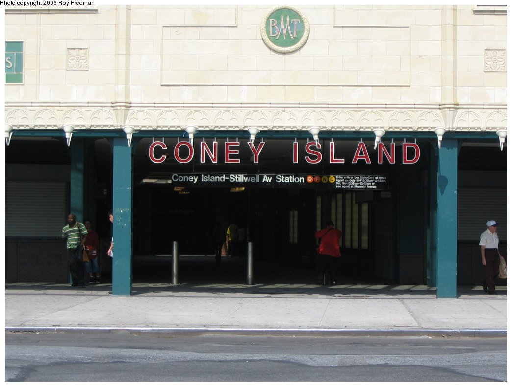 (124k, 1044x788)<br><b>Country:</b> United States<br><b>City:</b> New York<br><b>System:</b> New York City Transit<br><b>Location:</b> Coney Island/Stillwell Avenue<br><b>Photo by:</b> Roy Freeman<br><b>Date:</b> 9/8/2006<br><b>Notes:</b> Station entrance after renovations completed.<br><b>Viewed (this week/total):</b> 2 / 1450