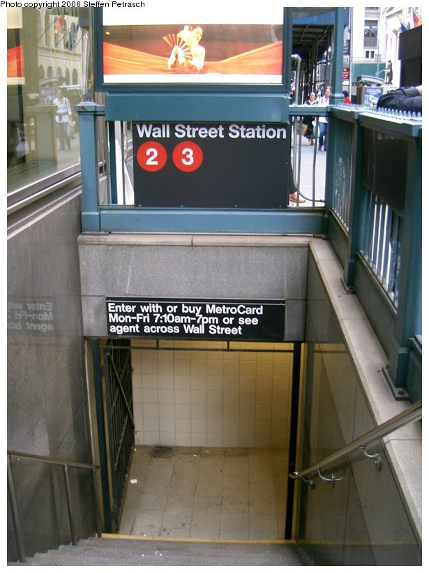(138k, 615x821)<br><b>Country:</b> United States<br><b>City:</b> New York<br><b>System:</b> New York City Transit<br><b>Line:</b> IRT West Side Line<br><b>Location:</b> Wall Street <br><b>Photo by:</b> Steffen Petrasch<br><b>Date:</b> 9/20/2006<br><b>Notes:</b> Station entrance.<br><b>Viewed (this week/total):</b> 0 / 3763