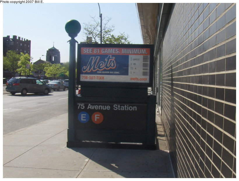 (102k, 820x622)<br><b>Country:</b> United States<br><b>City:</b> New York<br><b>System:</b> New York City Transit<br><b>Line:</b> IND Queens Boulevard Line<br><b>Location:</b> 75th Avenue <br><b>Photo by:</b> Bill E.<br><b>Date:</b> 5/13/2007<br><b>Notes:</b> Station entrance.<br><b>Viewed (this week/total):</b> 1 / 3112