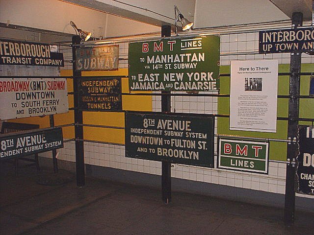 (85k, 640x480)<br><b>Country:</b> United States<br><b>City:</b> New York<br><b>System:</b> New York City Transit<br><b>Location:</b> New York Transit Museum<br><b>Photo by:</b> Peggy Darlington<br><b>Notes:</b> Signage Exhibit<br><b>Viewed (this week/total):</b> 0 / 10284