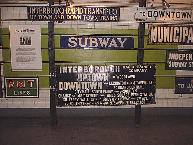 (96k, 640x480)<br><b>Country:</b> United States<br><b>City:</b> New York<br><b>System:</b> New York City Transit<br><b>Location:</b> New York Transit Museum<br><b>Photo by:</b> Peggy Darlington<br><b>Notes:</b> Signage Exhibit<br><b>Viewed (this week/total):</b> 0 / 8775