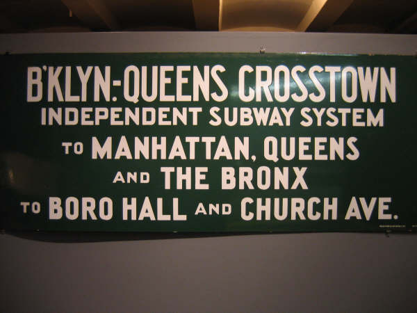 (37k, 600x450)<br><b>Country:</b> United States<br><b>City:</b> New York<br><b>System:</b> New York City Transit<br><b>Location:</b> New York Transit Museum<br><b>Photo by:</b> Professor J<br><b>Date:</b> 11/8/2007<br><b>Notes:</b> Signage collection<br><b>Viewed (this week/total):</b> 2 / 1220