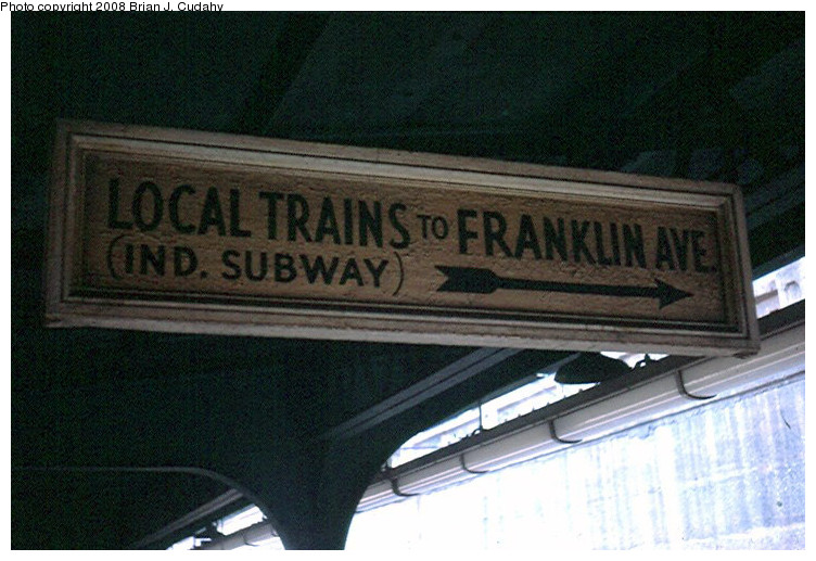 (154k, 752x517)<br><b>Country:</b> United States<br><b>City:</b> New York<br><b>System:</b> New York City Transit<br><b>Line:</b> BMT Franklin<br><b>Location:</b> Prospect Park <br><b>Photo by:</b> Brian J. Cudahy<br><b>Notes:</b> Sign that long described service on easternmost track at Prospect Park.<br><b>Viewed (this week/total):</b> 2 / 1034